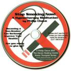 Stop Smoking Now - on CD. Begin a new smoke free life