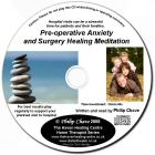 Gain Much Needed Relief From Pre-Surgery Anxiety